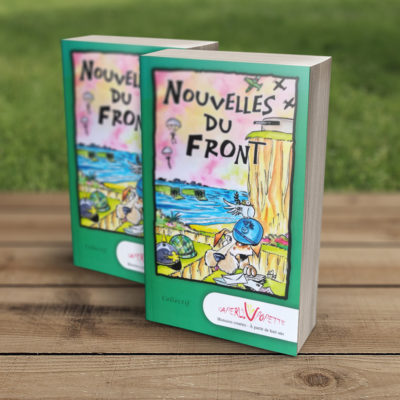 Nouvelles du front - SaperliVpopette - Guillaume Néel